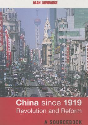 China Since 1919 By Lawrance, Alan